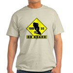 Your Sister On Board Light T-Shirt