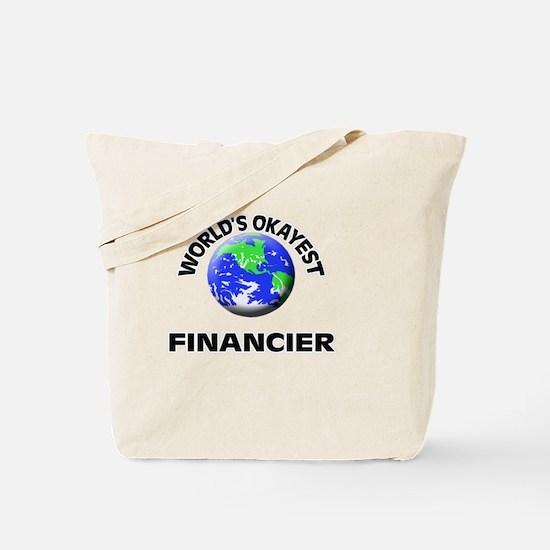 World's Okayest Financier Tote Bag