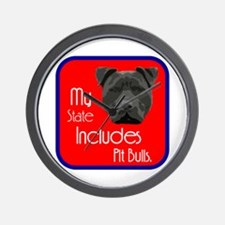 My State Includes Pit Bulls Wall Clock