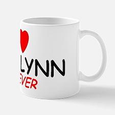 I Love Madalynn Forever - Mug
