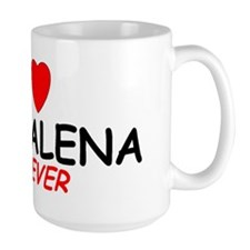 I Love Magdalena Forever - Mug