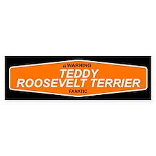 TEDDY ROOSEVELT TERRIER Bumper Bumper Sticker