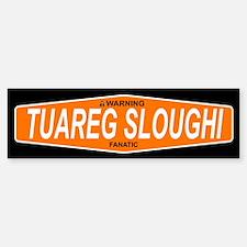 TUAREG SLOUGHI Bumper Bumper Bumper Sticker