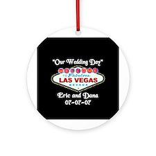 Las Vegas Our Wedding Day Ornament (Round)