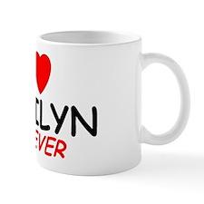 I Love Marilyn Forever - Mug