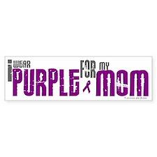 I Wear Purple For My Mom 6 (PC) Bumper Bumper Sticker