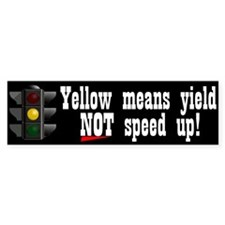 Yellow Means Yield Bumper Bumper Sticker