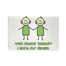 Therapy For Friends Rectangle Magnet