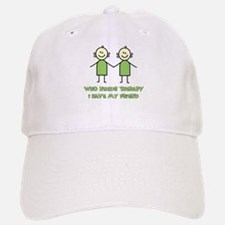 Therapy For Friends Baseball Baseball Cap