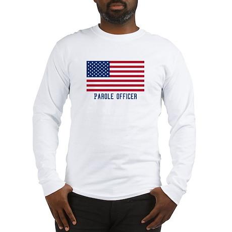 Ameircan Parole Officer Long Sleeve T-Shirt