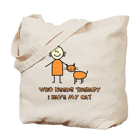 Who Needs Therapy, I Have My Cat Tote Bag