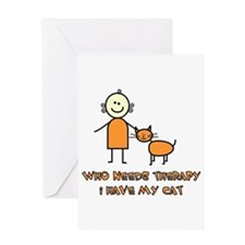 Who Needs Therapy, I Have My Cat Greeting Card