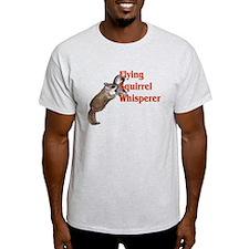 flying squirel whisperer T-Shirt
