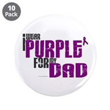 """I Wear Purple For My Dad 6 (PC) 3.5"""" Button (10 pa"""