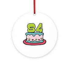 84th Birthday Cake Ornament (Round)