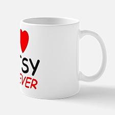 I Love Patsy Forever - Mug