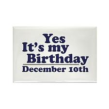 December 10th Birthday Rectangle Magnet