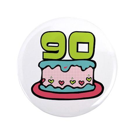 "90th Birthday Cake 3.5"" Button"