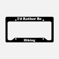 I'd Rather Be Hiking License Plate Holder