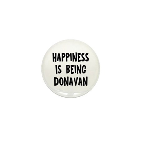 Happiness is being Donavan Mini Button (10 pack)