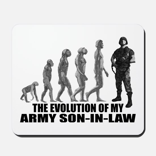 Evolution of my Army Son-n-Law Mousepad