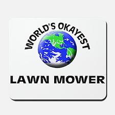 World's Okayest Lawn Mower Mousepad