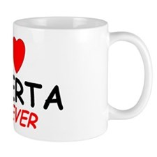 I Love Roberta Forever - Mug
