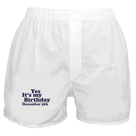December 5th Birthday Boxer Shorts