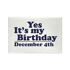 December 4th Birthday Rectangle Magnet