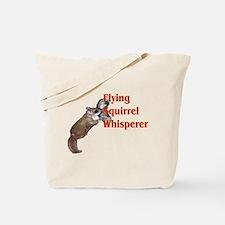 flying squirel whisperer Tote Bag