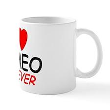 I Love Romeo Forever - Mug