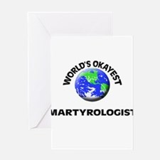 World's Okayest Martyrologist Greeting Cards