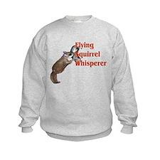 Flying Squirrel Whisperer Sweatshirt