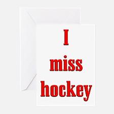 I Miss Hockey Greeting Cards (Pk of 10)