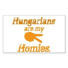Hungarians are my Homies Rectangle Decal