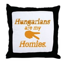 Hungarians are my Homies Throw Pillow