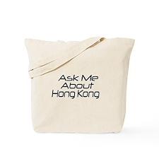 ASk me about Hong Kong Tote Bag