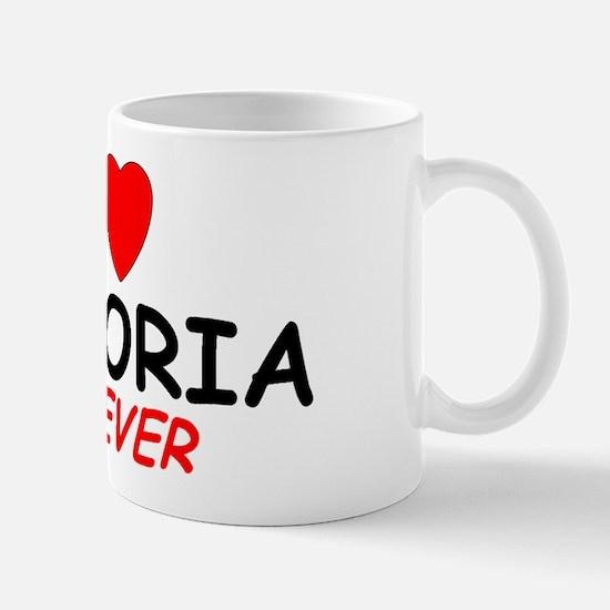 I Love Victoria Forever - Mug