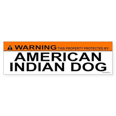 AMERICAN INDIAN DOG Bumper Sticker