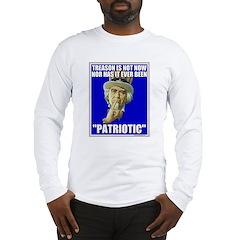 Treason Is Not Patriotic Long Sleeve T-Shirt