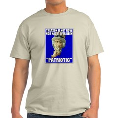 Treason Is Not Patriotic T-Shirt