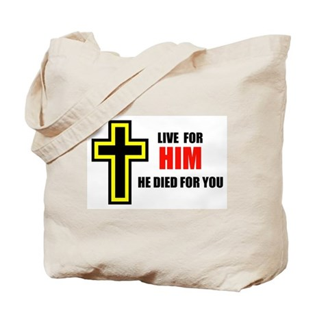 LIVE FOR HIM Tote Bag