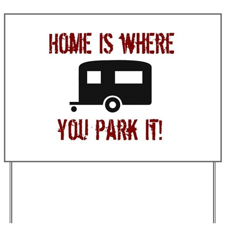 Home (Travel Trailer) Yard Sign