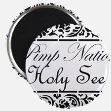 Pimp nation Holy See Magnet