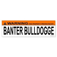 BANTER BULLDOGGE Bumper Bumper Sticker