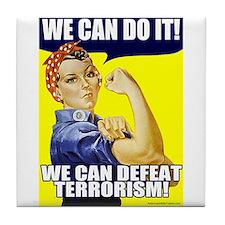 We Can Defeat Terrorism Tile Coaster