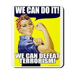 We Can Defeat Terrorism Mousepad