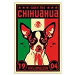 Obey the Chihuahua! 1904 Large Poster