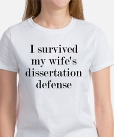 I Survived My Wife's Dissertation Women's T-Shirt