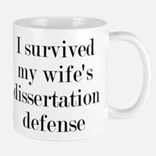 I Survived My Wife's Dissertation Mug